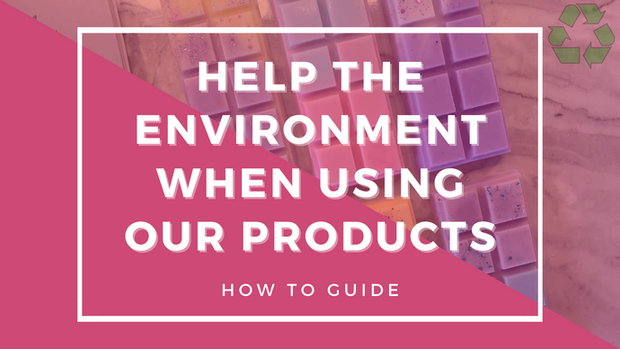 How To: Help The Environment When Using Our Products