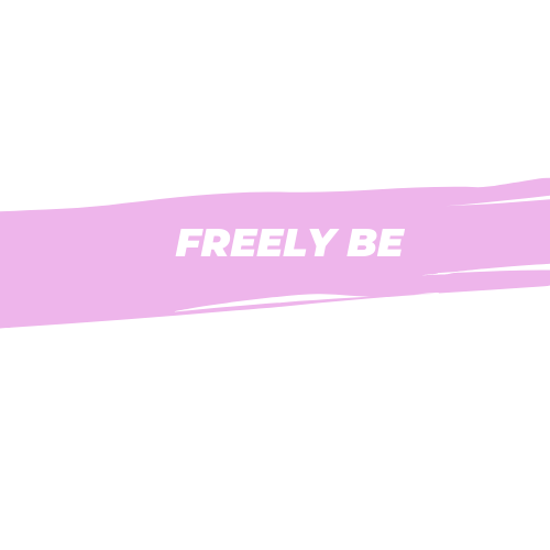 Freely Be