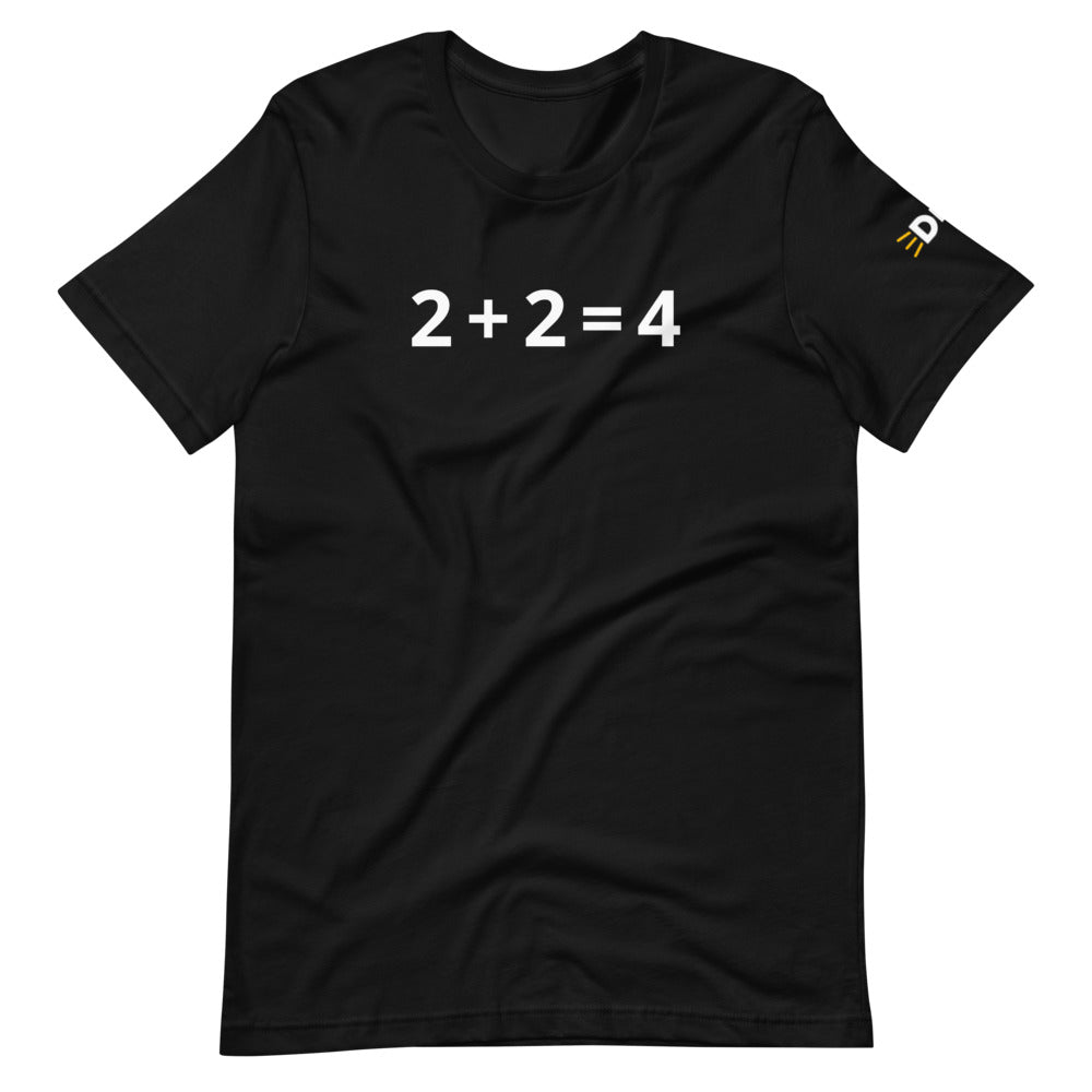 2+2 = 4 Short-Sleeve Unisex T-Shirt with Disrn Sleeve Logo