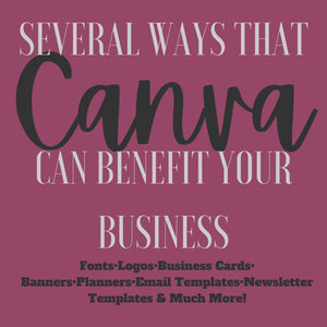 The Benefits of Canva!