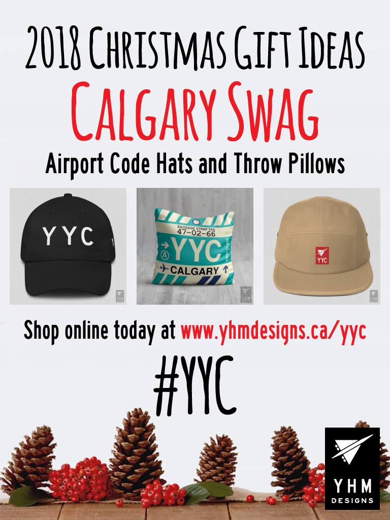 2018 Christmas Gift Ideas – YYC Calgary Airport Code Swag – YHM Designs