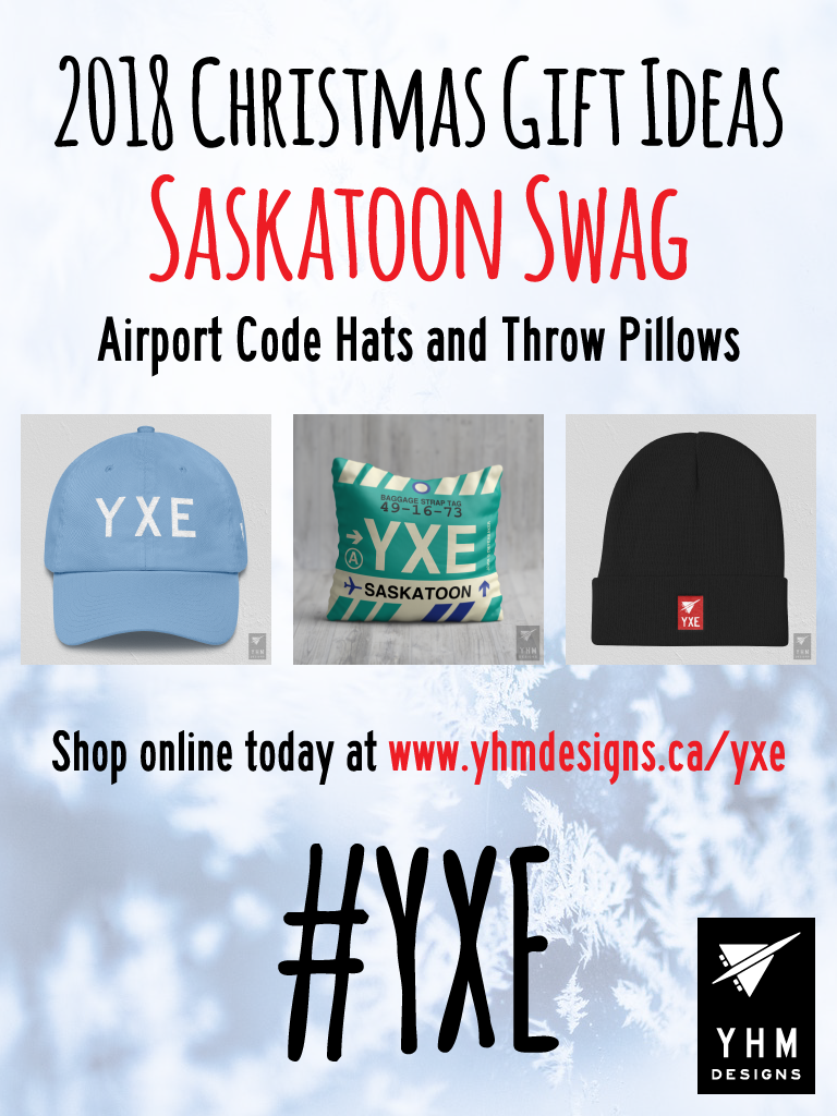 2018 Christmas Gift Ideas – YXE Saskatoon Airport Code Swag – YHM Designs