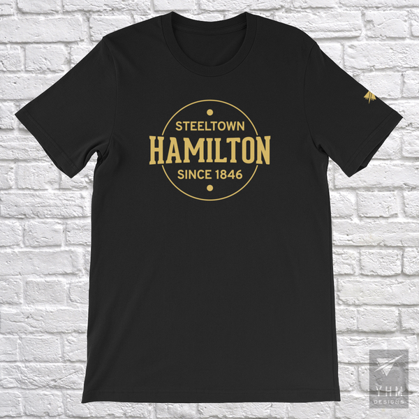 YHM Designs - Hamilton: Steeltown Since 1846 T-Shirt - Black - Hamilton Ontario Canada Gift - Christmas Birthday - 5