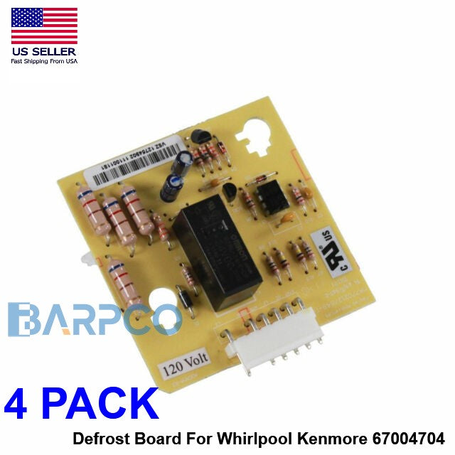 4 PACK Defrost Board For Whirlpool Kenmore 67004704 12002495 W11227239 NEW