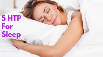 5 HTP for sleep? Here's Everything You Need to Know