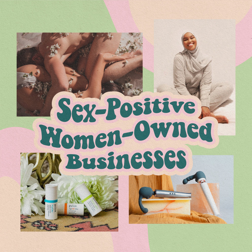 Sex-Positive Women-Owned <br>Businesses To Support 🌸