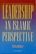 Leadership: An Islamic Perspective by Rafik I. Beekun/Jamal Badawi
