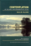 Contemplation : An Islamic Psychospiritual Study by Malik Badri
