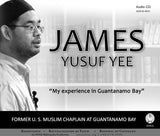 "James Yusuf Yee ""My Experience in Guantanamo Bay"" Lecture CD"