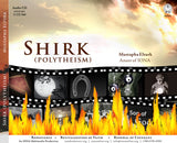Shirk (Polytheism) by Mustapha Elturk 3 CD set
