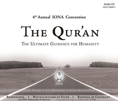 IONA 4th Annual Convention The Qur'an The Ultimate Guidance For Humanity 3 CD set