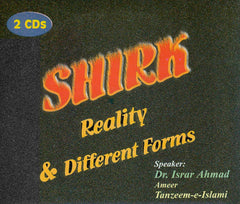 CD Set Shirk Reality & Different Forms by Dr. Israr Ahmad