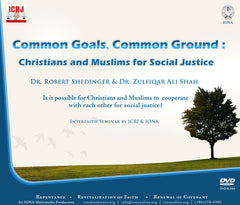 Common Goals, Common Ground: Christians and Muslims for Social Justice Seminar DVD by ICRJ & IONA