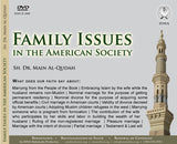 Family Issues In The American Society Seminar  Sh. Dr. Main Al-Qudah DVD