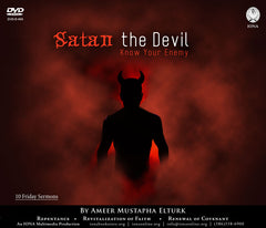 Satan the Devil (Know Your Enemy) by Ameer Mustapha Elturk