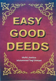 Easy Good Deeds by Mufti Muhammad Taqi Usmani