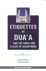 Etiquettes Of Dua'a by Jallaludeen Suyuti