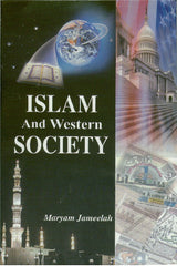 Islam And Western Society by Maryam Jameelah