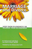 Marriage and Divorce by Dr. Muhammad Jamil Ghazi & Abu Zakariya James Pavlin