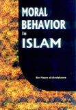 Moral Behaviour in Islam by Ibn Hazm al-Andalusee