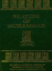 Prayers Of Muhammad by A.H. Farid