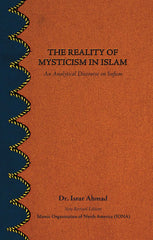 The Reality Of Mysticism An Analytical Discourse On Sufism by Dr. Israr Ahmad