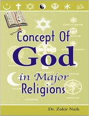 Concept Of God in Major Religions by Dr. Zakir Naik