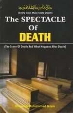The Spectacle of Death by Khawaja Muhammad Islam