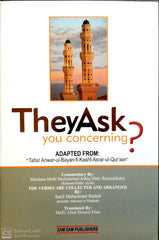 They Ask You Concerning? translated by Mufti Afzal Hossen Elias