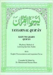 Yassarnal Qur'an Easy To Learn Qur'an compiled & edited by Dr. Mohammad Noman Khan