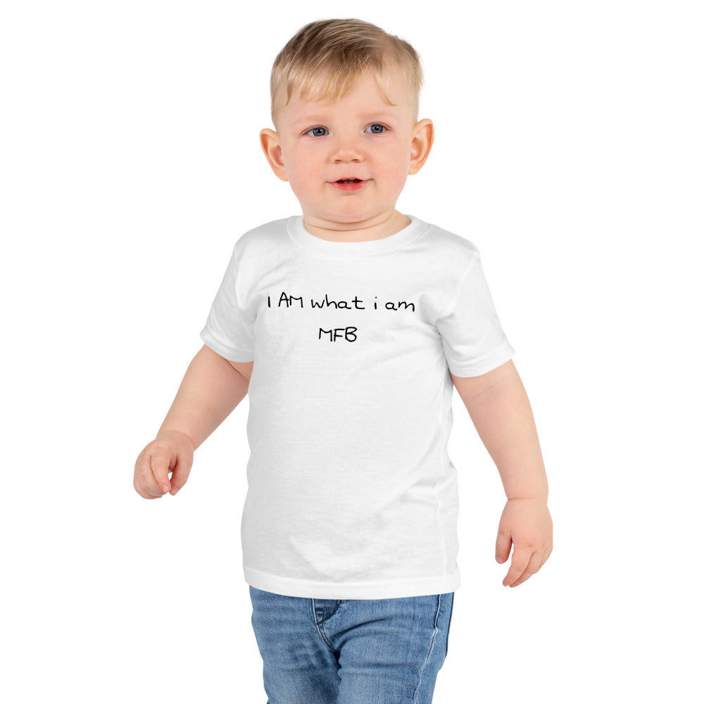 I AM what i am- MFB- Toddlers Tee