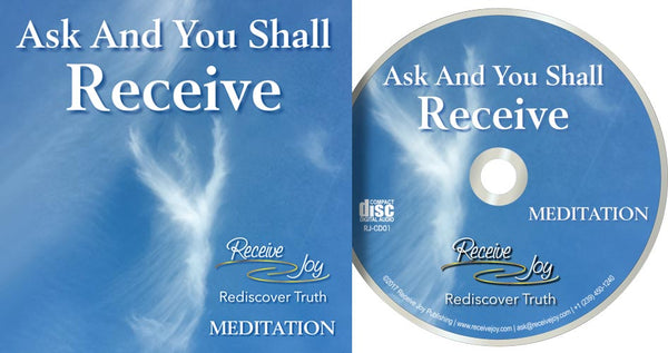Ask And You Shall Receive Meditation (Audio CD)