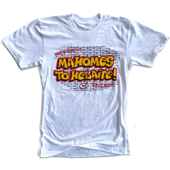 BELLBOY | MAHOMES TO HELAIRE T-SHIRT