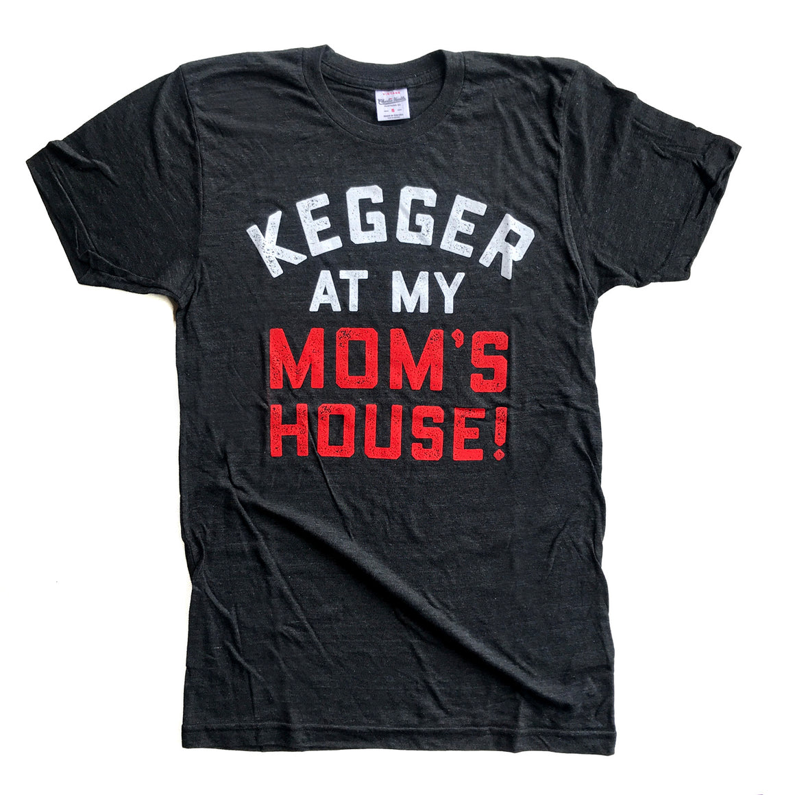 CHARLIE HUSTLE | KEGGER AT MY MOM'S T-SHIRT - BLACK