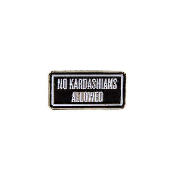 x BELLBOY PIN | NO KARDASHIANS ALLOWED