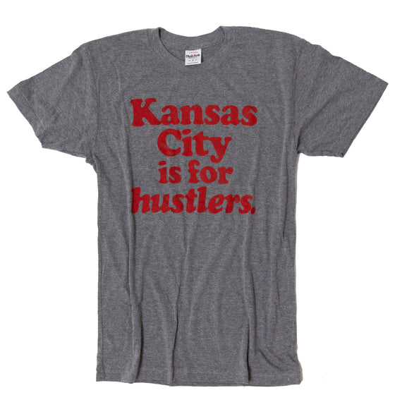 CHARLIE HUSTLE | KANSAS CITY IS FOR HUSTLERS