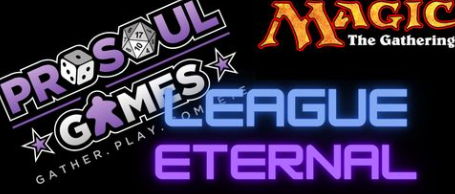 ProSoul Games' League: MTG Eternal