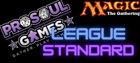 ProSoul Games' League: MTG Standard