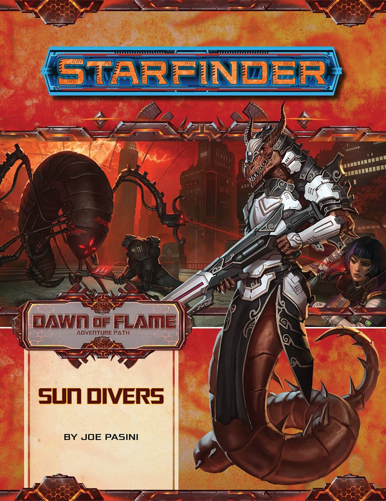 Starfinder Adventure Path - Dawn of Flame - Sun Divers - 3 of 6 | ProSoul Games