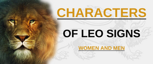 Characters of Leo Signs - Women and Men
