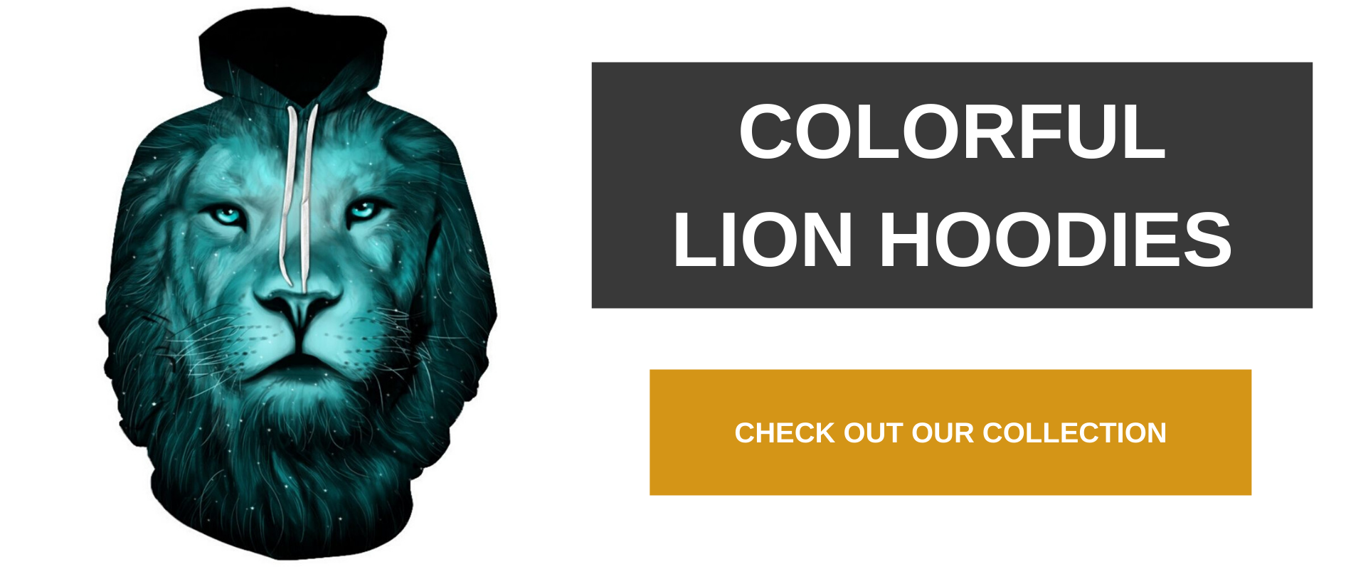 Colorful lion hoodies.