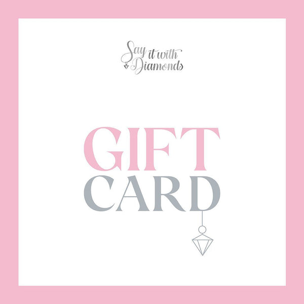 Say It With Diamonds Gift Card - SayItWithDiamonds.com