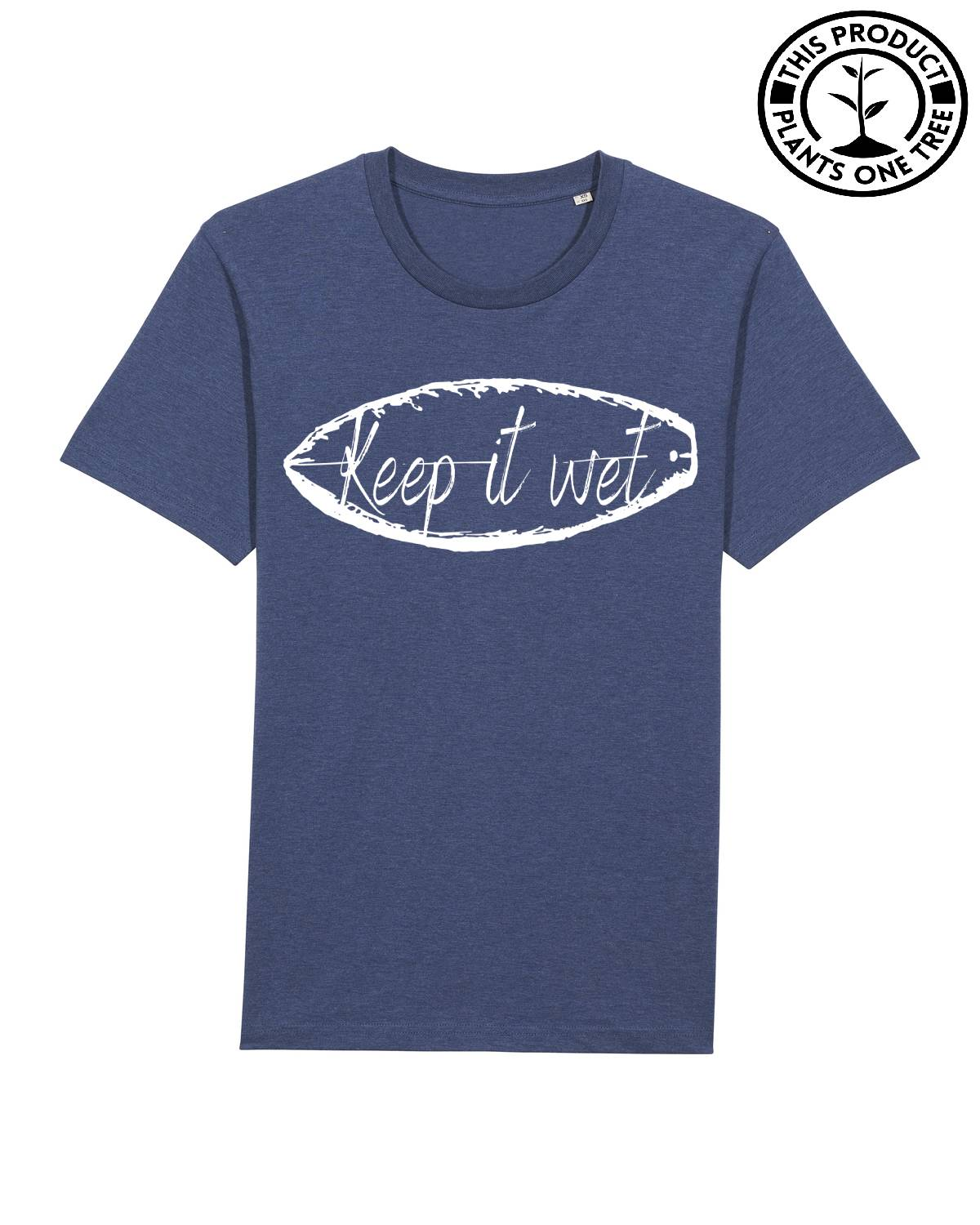 Keep it wet Unisex T-shirt