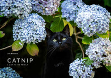Load image into Gallery viewer, CATNIP - A Cat in the Family - by Jo Moore