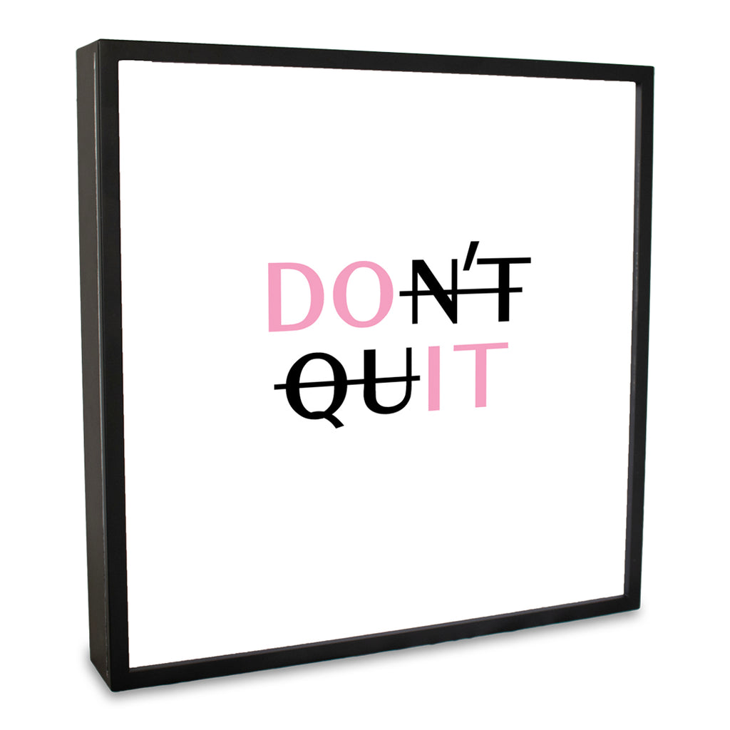 Don't Quit Lightbox