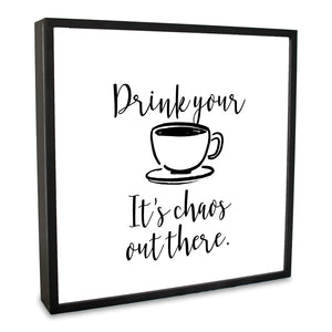 Drink Your Coffee Lightbox