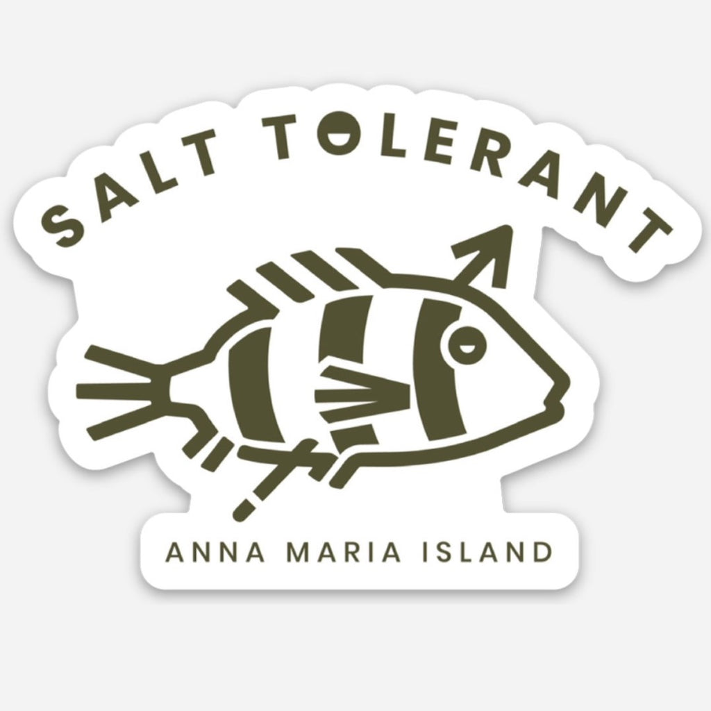 fish sticker that says salt tolerant and Anna Maria Island on it