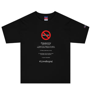 No Peasantry Men's Champion T-Shirt