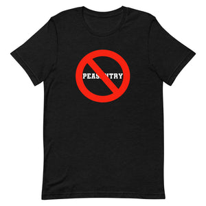 No Peasantry Short-Sleeve Unisex T-Shirt