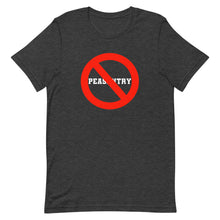 Load image into Gallery viewer, No Peasantry Short-Sleeve Unisex T-Shirt